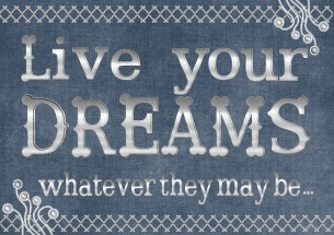Live You Dreams